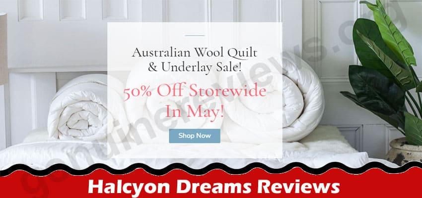 Halcyon Dreams Reviews 2021