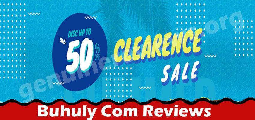 Buhuly Com Reviews [Jun 2021] Legit or a Hoax Website