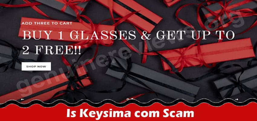 Is Keysima Com Scam (July 2021) Great Read and Review!